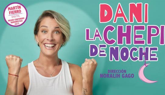 DANI, LA CHEPI DE NOCHE