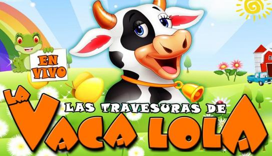 LAS TRAVESURAS DE LA VACA LOLA Y SUS AMIGOS