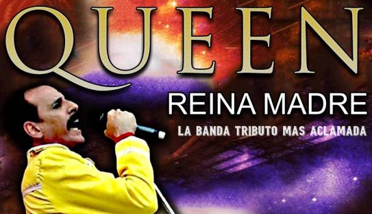 REINA MADRE, TRIBUTO A QUEEN