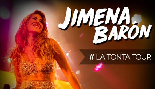 JIMENA BARÒN LA TONTA TOUR